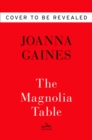 Image for Magnolia table  : a collection of recipes for gathering