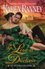 Image for To Love a Duchess: An All for Love Novel