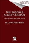 Image for Tiny Buddha's worry journal  : a creative way to let go of anxiety and find peace