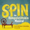 Image for Spin : The Rumpelstiltskin Musical