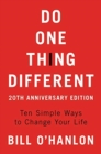Image for Do one thing different  : ten simple ways to change your life