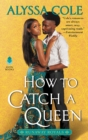 Image for How to Catch a Queen: Runaway Royals