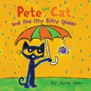 Image for Pete the Cat and the Itsy Bitsy Spider
