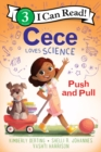 Image for Cece Loves Science: Push and Pull