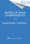 Image for Sword of Kings CD : A Novel