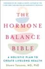 Image for Hormone Balance Bible: A Holistic Plan to Create Lifelong Health