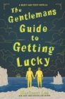 Image for The Gentleman's Guide to Getting Lucky