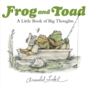 Image for Frog and Toad: A Little Book of Big Thoughts