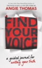 Image for Find Your Voice: A Guided Journal for Writing Your Truth