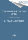 Image for The Murder on the Links : A Hercule Poirot Mystery