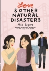 Image for Love and Other Natural Disasters