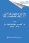 Image for Dance Away with Me CD : A Novel