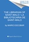 Image for The Librarian of Saint-Malo \ La bibliotecaria de Saint-Malo (Spanish edition)