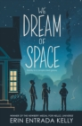 Image for We Dream of Space