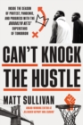 Image for Can't Knock the Hustle: Inside the Season of Protest, Pandemic, and Progress With the Brooklyn Nets' Superstars of Tomorrow