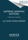 Image for Sapiens: A Graphic History : The Birth of Humankind (Vol. 1)