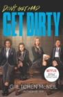 Image for Get Dirty TV Tie-in Edition