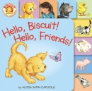 Image for Hello, Biscuit! Hello, Friends! Tabbed