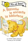 Image for A Bizcocho le encanta la biblioteca : Biscuit Loves the Library (Spanish edition)