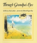 Image for Through Grandpa's Eyes
