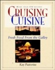 Image for Cruising Cuisine: Fresh Food from the Galley