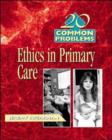 Image for 20 common problems in medical ethics
