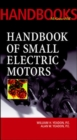 Image for Handbook of small electric motors