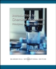 Image for Introduction to chemical processes  : principles, analysis, synthesis