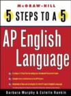 Image for 5 Steps to a 5 AP English Language