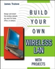 Image for Build your own wireless LAN