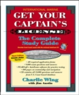 Image for Get your captain's license  : the complete study guide