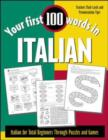 Image for Your first 100 words in Italian  : Italian for total beginners through puzzles and games