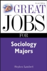 Image for Great Jobs for Sociology Majors
