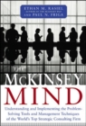 Image for The McKinsey mind: understanding and implementing the problem-solving tools and management techniques of the world's top strategic consulting firm