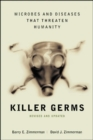 Image for Killer germs  : microbes and diseases that threaten humanity
