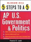 Image for 5 Steps to a 5: AP U.S. Government and Politics