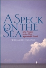 Image for A speck on the sea  : epic voyages in the most improbable vessels