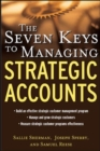 Image for The seven keys to managing strategic accounts