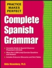 Image for Practice makes perfect  : complete Spanish grammar