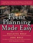 Image for Event planning made easy  : 7 simple steps to making your business or private event a huge success from the industry's top event planners