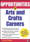 Image for Opportunities in arts and crafts careers