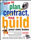 Image for How to plan, contract and build your own home