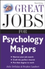 Image for Great Jobs for Psychology Majors, 3rd ed.