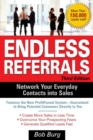 Image for Endless referrals  : network your everyday contacts into sales