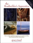 Image for The boatbuilder's apprentice  : the ins and outs of building lapstrake, carvel, stitch-and-glue, strip-planked, and other wooden boats