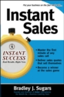 Image for Instant sales  : techniques to improve your skills and seal the deal every time