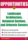 Image for Opportunities in landscape architecture, botanical gardens, and arboreta careers