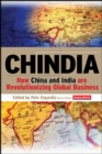 Image for Chindia: How China and India Are Revolutionizing Global Business