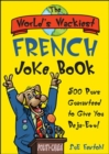 Image for The World's Wackiest French Joke Book