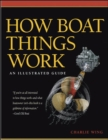 Image for How boat things work  : an illustrated guide